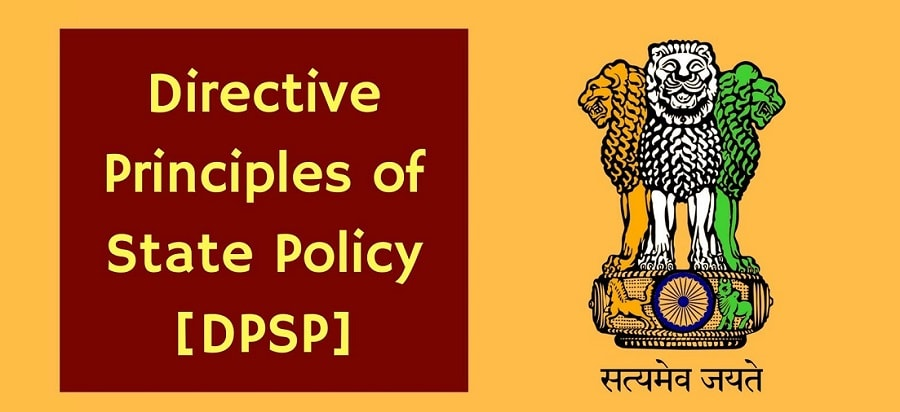 Directive principles of state policy  DPSP