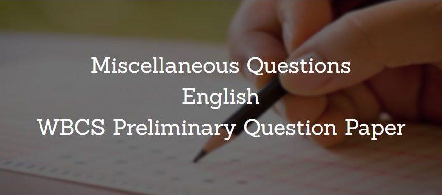 Miscellaneous English WBCS Preliminary Question Paper