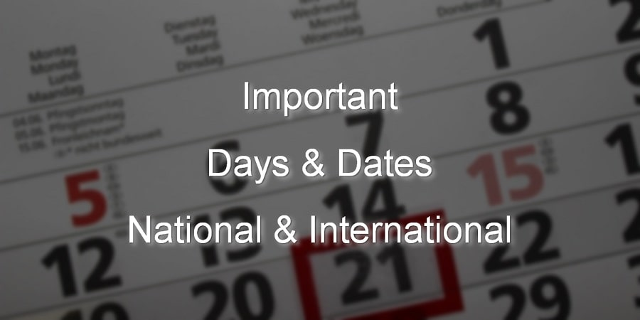 List Of Important Days & Dates - National & International